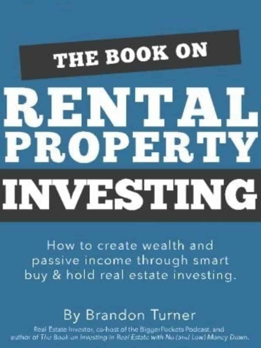 The Book on Rental Property Investing by Brandon Turner.