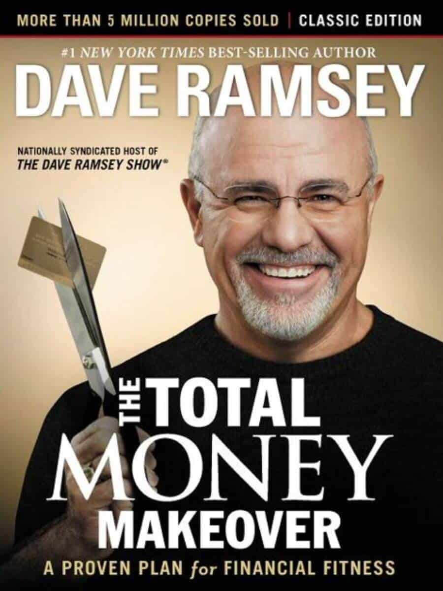 The Total Money Makeover by Dave Ramsey.